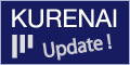 KURENAI Update!